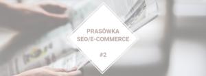 Prasówka SEO/e-commerce 03.2020 #2