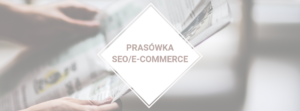 Prasówka SEO/e-commerce #27