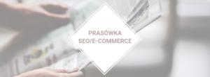 Prasówka SEO/e-commerce #25
