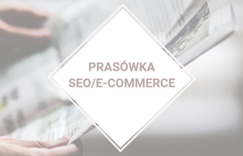 Prasówka SEO/e-commerce