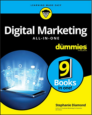 Digital Marketing All-in-one for dummies - Stephanie Diamond