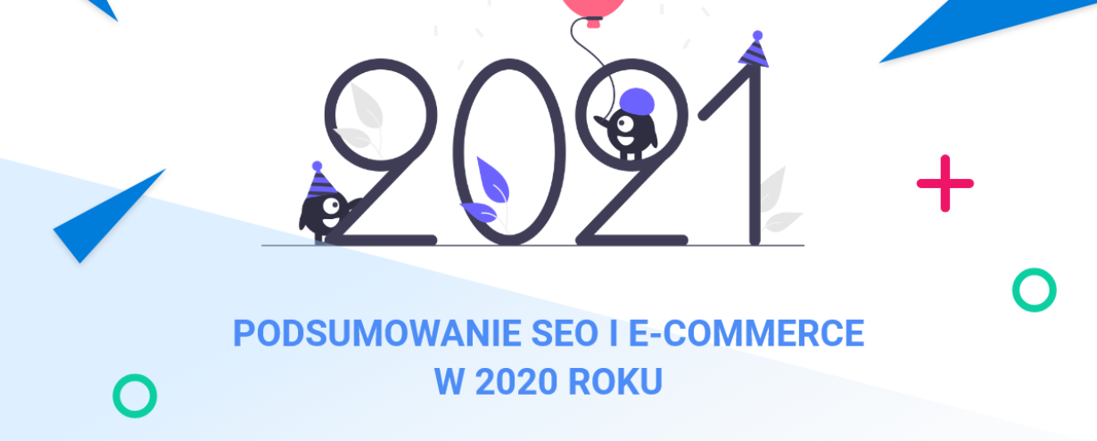Podsumowanie SEO i e-commerce w 2020 roku